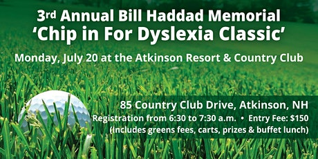 "3rd Annual Bill Haddad ""Chip in for Dyslexia"" Golf Tournament tickets"