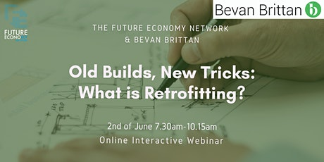 Old Builds, New Tricks: What Is Retrofitting? (Online Interactive Webinar) tickets
