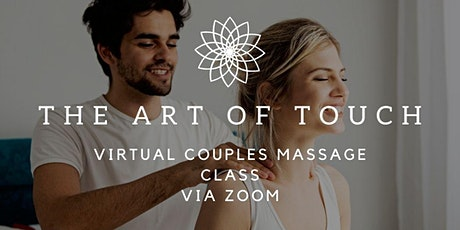 The Art of Touch -Couples Massage Class tickets