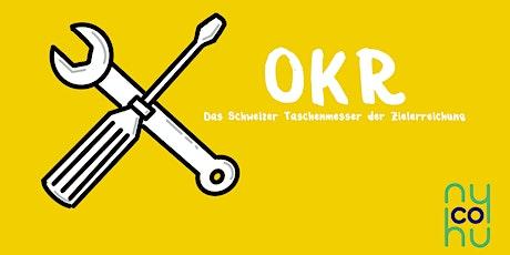 kurz & gut: OKR - Das Schweizer Taschenmesser der Zielerreichung Tickets