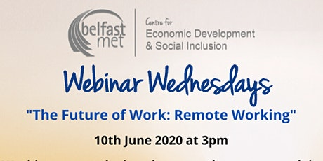 Webinar Wednesdays - The Future of Work: Remote Working tickets
