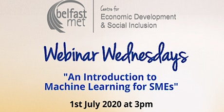 Webinar Wednesdays - An Introduction to Machine Learning for SMEs tickets