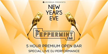 The Peppermint Club NYE '21 | NEW YEAR'S EVE PARTY tickets