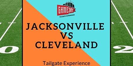 Jacksonville vs Cleveland  All-Inclusive Tailgate Experience tickets