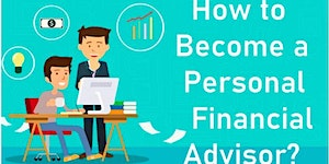 Want to Become a Financial Advisor (Free Online Event)