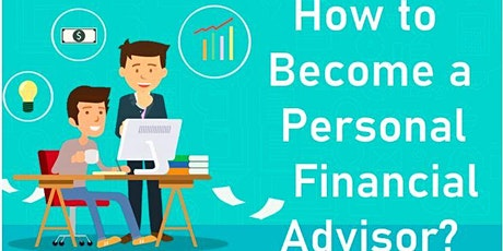 Want to Become a Financial Advisor (Free Online Event) tickets