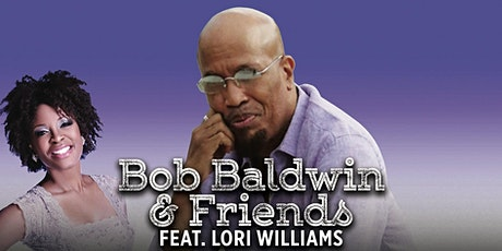 Bob Baldwin & Friends feat. Lori Williams tickets