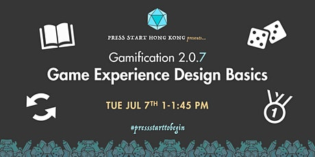 Gamification 2.0.7: Game Experience Design Basics tickets