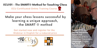 ECU101 – The SMART® Method for Teaching Chess – Basic Didactics Course