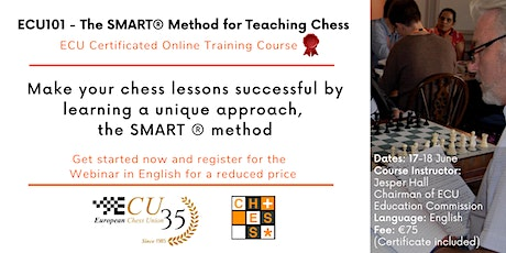 ECU101 - The SMART® Method for Teaching Chess - Basic Didactics Course tickets