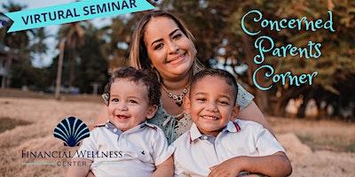 Concerned Parents Corner – VIRTUAL EVENT!