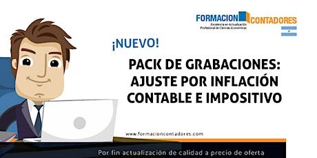 Nuevo pack de grabaciones: Ajuste por inflación contable e impositivo entradas