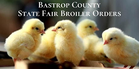 Bastrop County State Fair Broiler Orders tickets