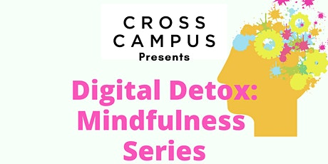 DIGITAL DETOX Mindfulness Series with Kat McGee tickets