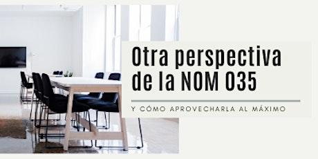 Conferencia Online Otra perspectiva  de la NOM 035 boletos