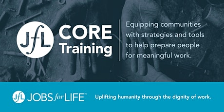 Jobs for Life (JfL) CORE Training - August 28-29 (ONLINE) tickets