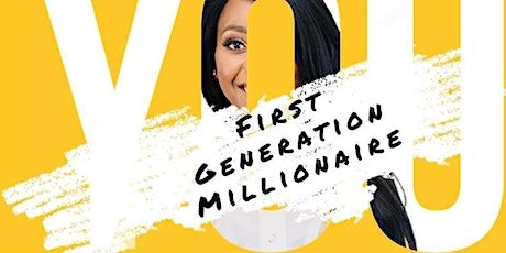 First Generation Millionaire tickets