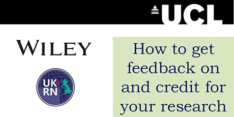 UCL workshop: How to get feedback on and credit for your research tickets