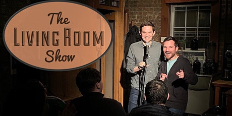 The Living Room Comedy Show Straight to your Living Room! tickets