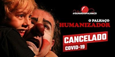 9º O Palhaço Humanizador (jul.2020)