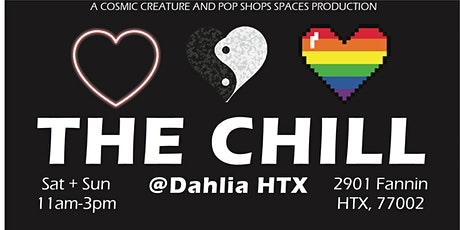 The Chill at Dahlia Bar HTX tickets