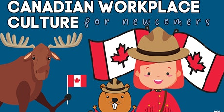 Canadian Workplace Culture: Newcomer Series tickets