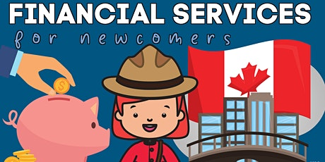 Financial Services for Newcomers: Newcomer Series tickets