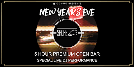 SHOREbar NYE '21 | NEW YEAR'S EVE PARTY tickets
