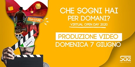 Virtual Open Day • Produzione Video tickets