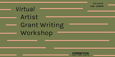 Virtual Artist Grant Writing Workshop tickets