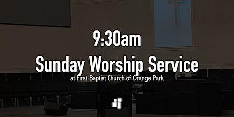 First Baptist Church of Orange Park 9:30am Sunday Worship Service tickets