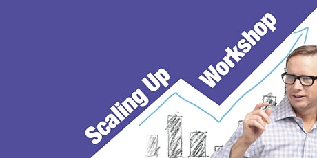 Scaling Up Business Growth Workshop San Francisco Area - Sept 2020 tickets