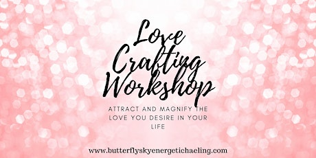 Love Attracting Workshop tickets