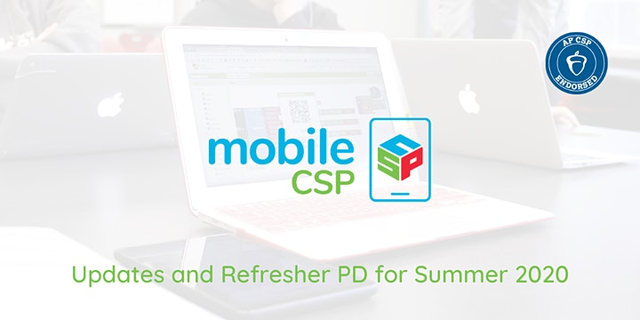 Mobile CSP Updates and Refresher PD for Summer 2020 image