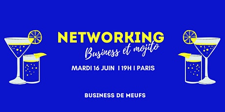"Soirée Networking ""Business & Mojito"" billets"