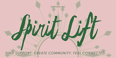 Spirit Lift: A Free Online Community to Inspire Connection tickets