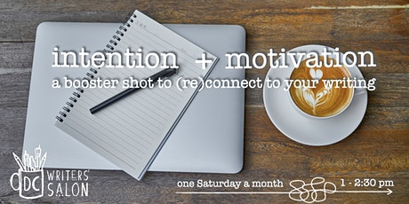 DC Writers' Salon: Intention + Motivation Workshop entradas