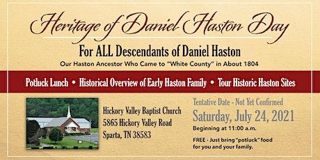 Heritage of Daniel Haston Day tickets