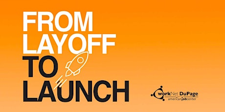 WEBINAR: From Layoff To Launch tickets