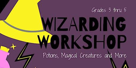 Wizarding Workshop: A Virtual Hands-On Event for Grades 3 thru 5 tickets