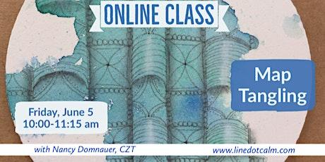 Zentangle® MapTangling Online Class June 5 tickets