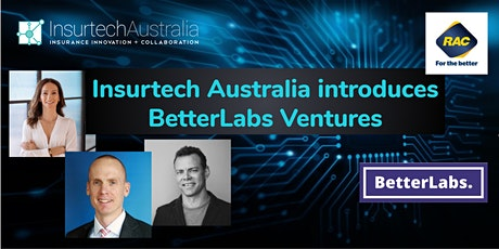 Insurtech Australia introduces BetterLabs Ventures tickets
