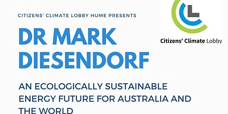 Dr Mark Diesendorf - An ecologically sustainable energy future for Australia and the World tickets