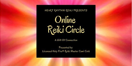 Online Reiki Circle - A Gift Of Connection tickets