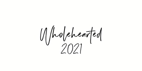 Wholehearted - Eastcoast Women's Encounter 2021 tickets