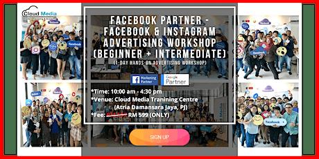 Facebook Partner - Facebook & Instagram Advertising Workshop (Beg + Inter) - 1 Day Hands-on Workshop (July) tickets