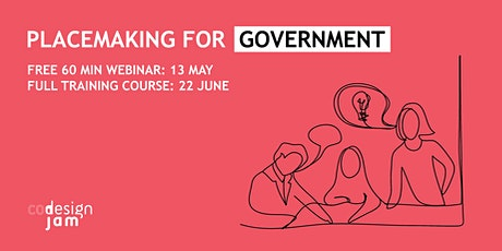 Placemaking for Government - 6 week course, June tickets