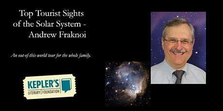 Andrew Fraknoi: Visit the Top Tourist Sights of the Solar System tickets