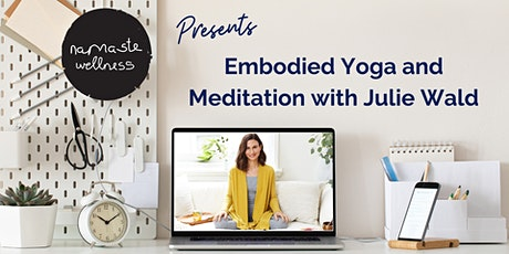 Embodied Yoga and Meditation with Julie Wald tickets