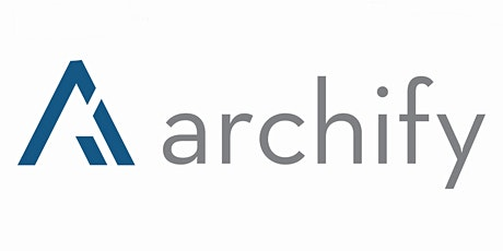 Making Archify Work for You tickets